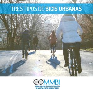 Bicis para la ciudad – 3 tipos